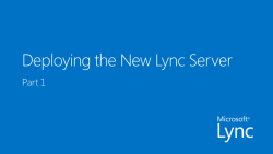 Deploying the New Lync Server Part 1