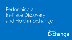 Performing an In-Place Discovery and Hold in Exchange
