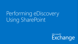 Performing eDiscovery Using SharePoint