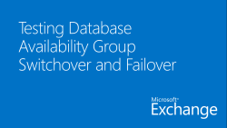 Testing Database Availability Group Switchover and Failover