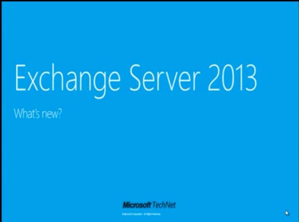 Exchange2013_video_WhatNew